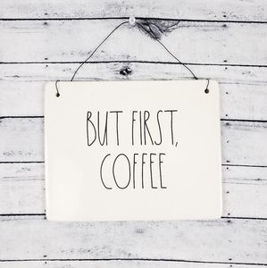 """Rae Dunn Wall Plaque """"But First, Coffee"""" Sign"""